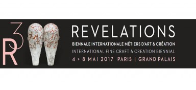 Back on the event Revelations 2017 at the Grand Palais : 3rd international fine craft & creation biennial